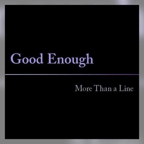 Good Enough More Than a Line Album Cover